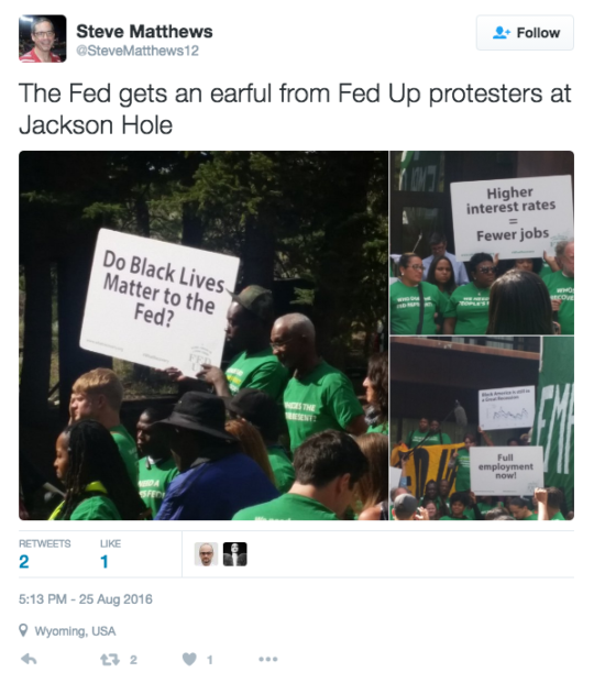 The Fed gets an earful from Fed Up protesters at Jackson Hole